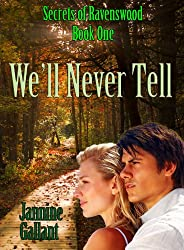 We'll Never Tell (Secrets of Ravenswood Book 1) (English Edition)
