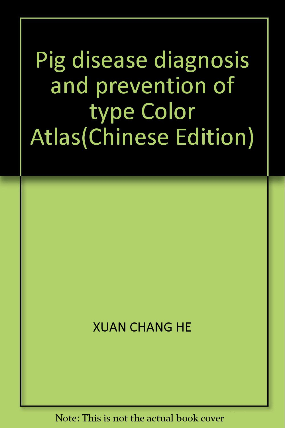 Download Pig disease diagnosis and prevention of type Color Atlas(Chinese Edition) PDF