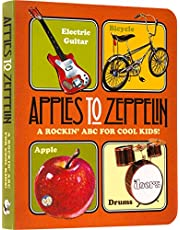 Apples to Zeppelin - A Rockin' ABC for Cool Kids!.: A Rockin' ABC for Cool Kids!