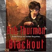 Blackout: Cal Leandros, Book 6 | Rob Thurman
