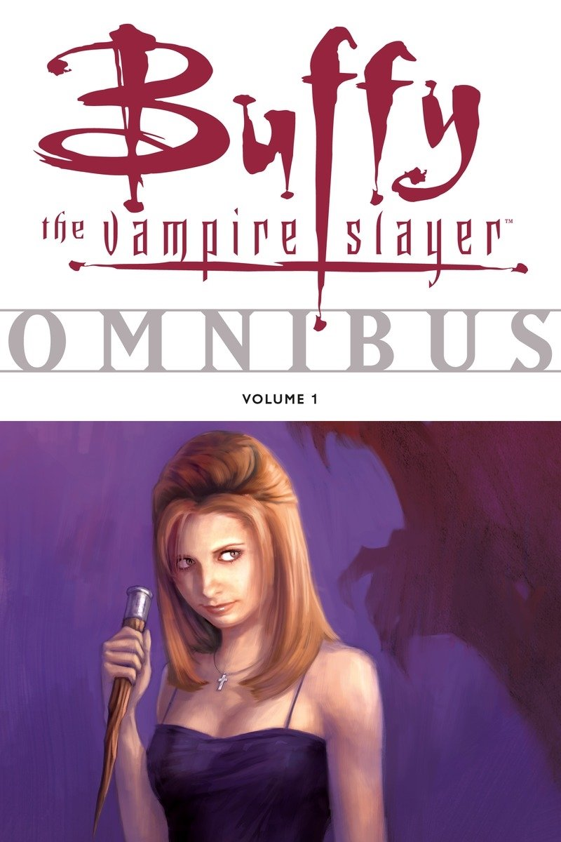 Buffy the Vampire Slayer Omnibus, Vol. 1 by Dark Horse