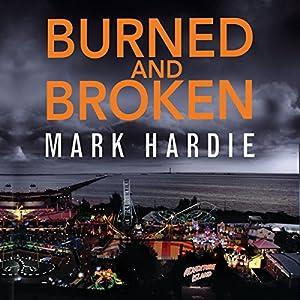 Burned and Broken Audiobook