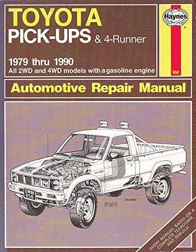 Toyota Pick-up and 4-Runner 1979-90, All 2WD and 4WD Models Owner's Workshop Manual by J. H. Haynes (1990-04-02)