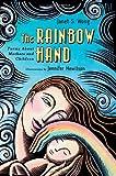 The Rainbow Hand, Janet Wong, 1439207003