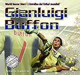 Gianluigi Buffon (World Soccer Stars / Estrellas del Ftbol Mundial)