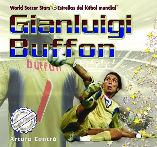 Gianluigi Buffon  World Soccer Stars   Estrellas Del Futbol Mundial   English And Spanish Edition