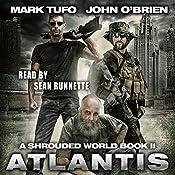 Atlantis: A Shrouded World, Book 2 | Mark Tufo, John O'Brien