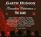 Garth Hudson Presents A Canadian Cel Ebration Of The Band