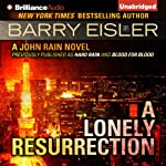 A Lonely Resurrection: John Rain, Book 2 | Barry Eisler