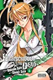 Highschool Of The Dead, Vol 4