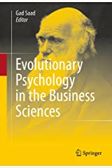 Evolutionary Psychology in the Business Sciences Kindle Edition