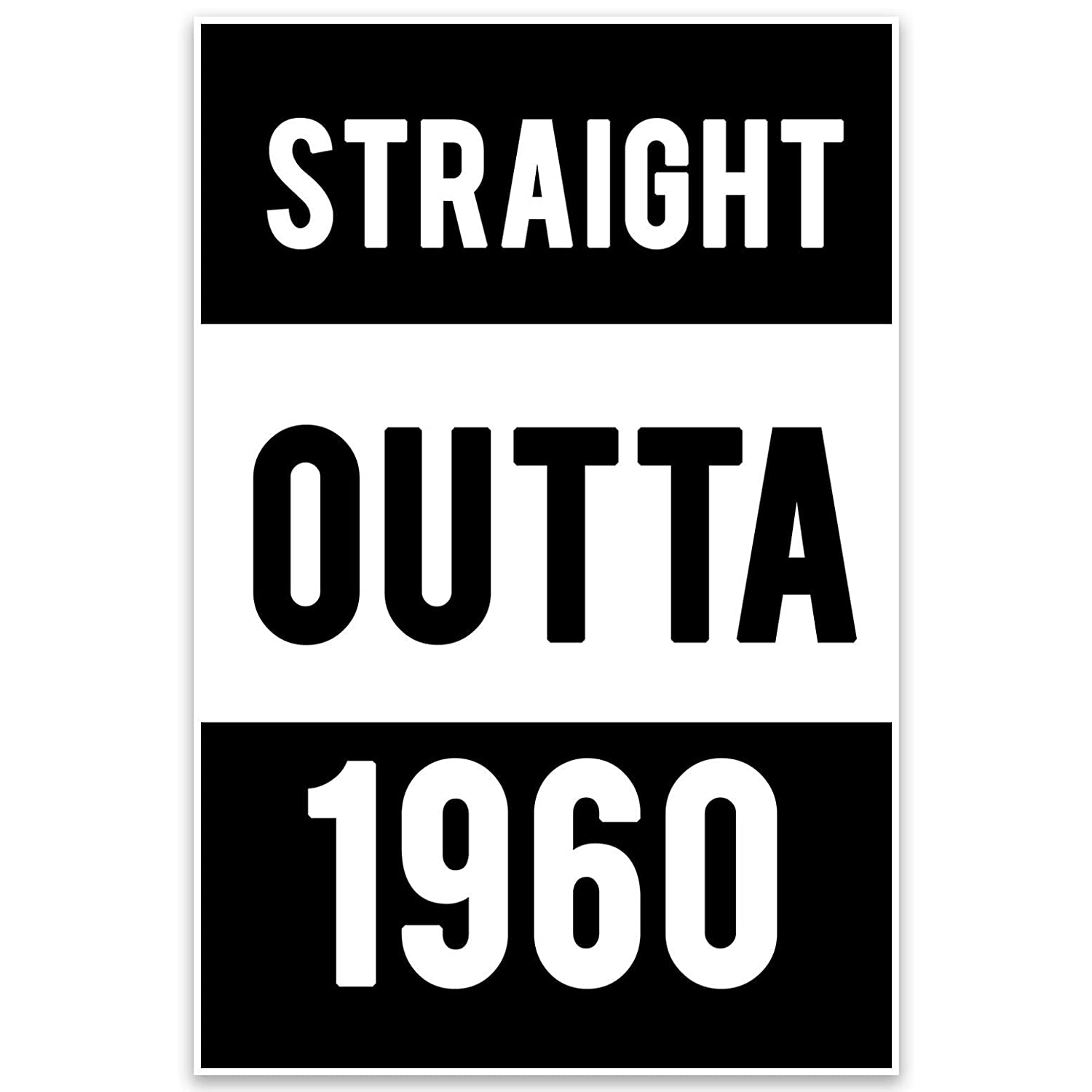 Straight Outta 1960 60th Birthday Wall Art Poster