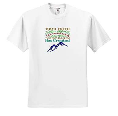 3dRose AMansMall Inspirational Typography Your Faith Can Move The Mountains ts/_313479 Adult T-Shirt XL Never Doubt Him