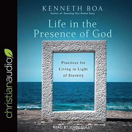 [D0wnl0ad] Life in the Presence of God: Practices for Living in Light of Eternity<br />[T.X.T]