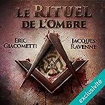 Le rituel de l'ombre (Antoine Marcas 1) | Éric Giacometti,Jacques Ravenne