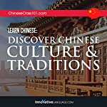 Learn Chinese: Discover Chinese Culture & Traditions    Innovative Language Learning