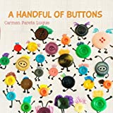 img - for A handful of buttons: Picture book about family diversity book / textbook / text book