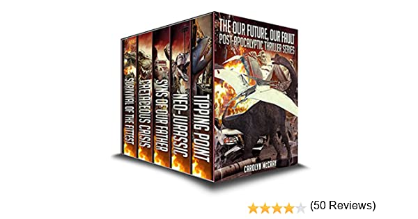 Our Future, Our Fault Collection: including the blockbuster YA+ novel, Neo-Jurassic (The Post-Apocalyptic Thriller Series) (English Edition) eBook: McCray, Carolyn: Amazon.es: Tienda Kindle