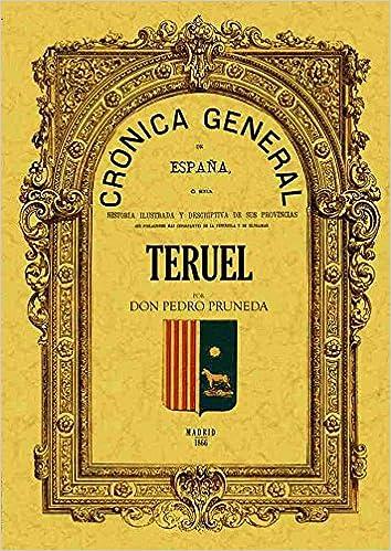 Cronica de La Provincia de Teruel: Amazon.es: Pruneda, D. Pedro: Libros