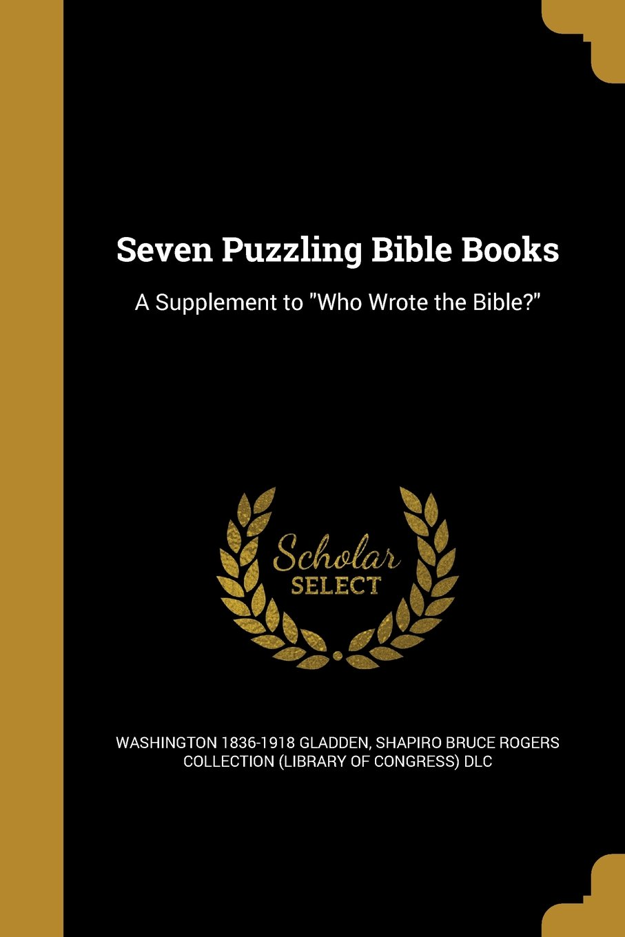 Download Seven Puzzling Bible Books: A Supplement to Who Wrote the Bible? ebook