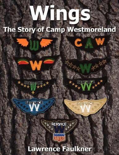 Download Wings-The Story of Camp Westmoreland PDF