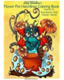 Lacy Sunshine's Flower Pot Hatchlings Coloring Book: Baby Dragons, Animal Hatchlings Volume 35 (Lacy Sunshine's Coloring Books)