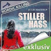 Stiller Hass (Nordic Killing) | Julie Hastrup
