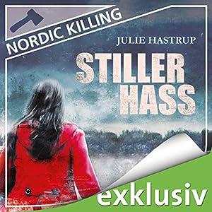 Stiller Hass (Nordic Killing) Hörbuch