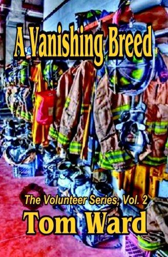 The Vanishing Breed (Volunteer Series) (Volume 2)