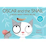 Oscar and the Snail: A Book about Things That We Use (Start with Science Books (Paperback))