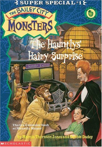 The Hauntlys' Hairy Surprise (Bailey City Monsters, Super Special #1)]()