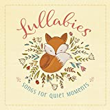 Lullabies Songs for Quiet Moments