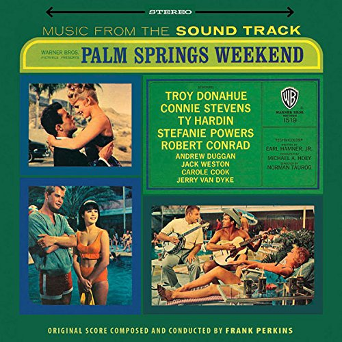 (Palm Springs Weekend (Music from the Soundtrack))