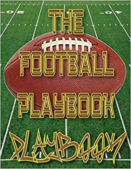 The football playbook playbook 85x11 100 pages matte finish blank the football playbook playbook 85x11 100 pages matte finish blank football field templates the sports highlighter 9781541227569 amazon books fandeluxe Gallery