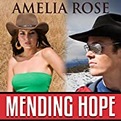 Mending Hope: License to Love, Book 2 | Amelia Rose