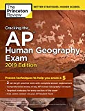 Book cover from Cracking the AP Human Geography Exam, 2019 Edition: Practice Tests & Proven Techniques to Help You Score a 5 (College Test Preparation) by The Princeton Review