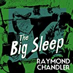 The Big Sleep | Raymond Chandler