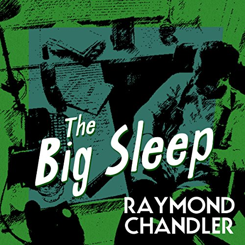 Raymond Chandler Classic The Big Sleep in Today's Audible DailyDeal