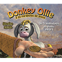 Donkey Ollie Parables Portuguese 11-20: Sunday School Portuguese (English Edition)