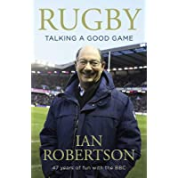 Robertson, I: Rugby: Talking A Good Game