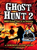 Ghost Hunt, Jason Hawes and Grant Wilson, 0316099589