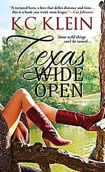 Texas Wide Open (Texas Fever Book 1) by [Klein, KC]