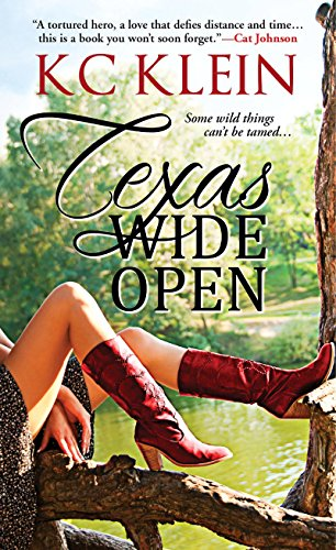 Book: Texas Wide Open by KC Klein
