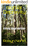 Bigfoot Depravity: Strong Uncut Version