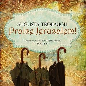 Praise Jerusalem! Audiobook
