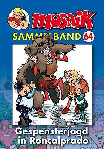 MOSAIK Sammelband 64 Softcover: Gespensterjagd in Roncalprado