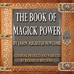 The Book of Magick Power | Jason Augustus Newcomb