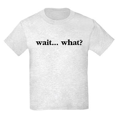 f65256c48 Amazon.com: CafePress - Wait What T-Shirt - Kids Cotton T-shirt ...