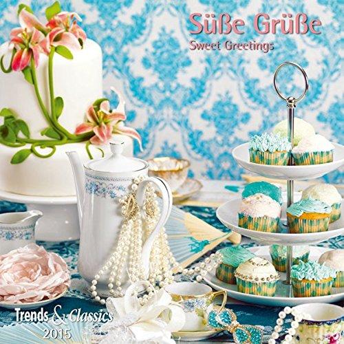 Süße Grüße- T & C-Kalender 2015