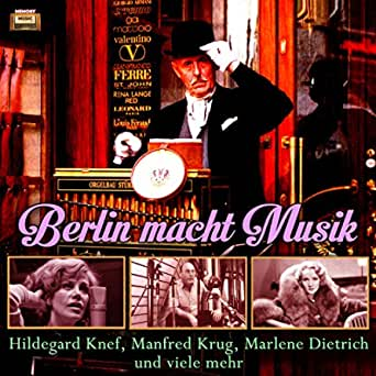 Das Ist Berlin Wie S Weint Berlin Wie S Lacht By Marlene Dietrich On Amazon Music Amazon Com